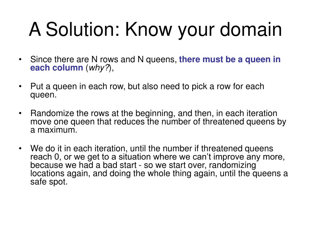 A Solution: Know your domain