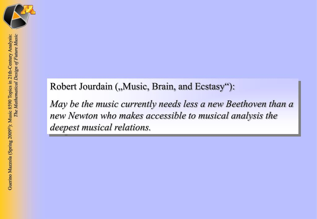 """Robert Jourdain (""""Music, Brain, and Ecstasy""""):"""