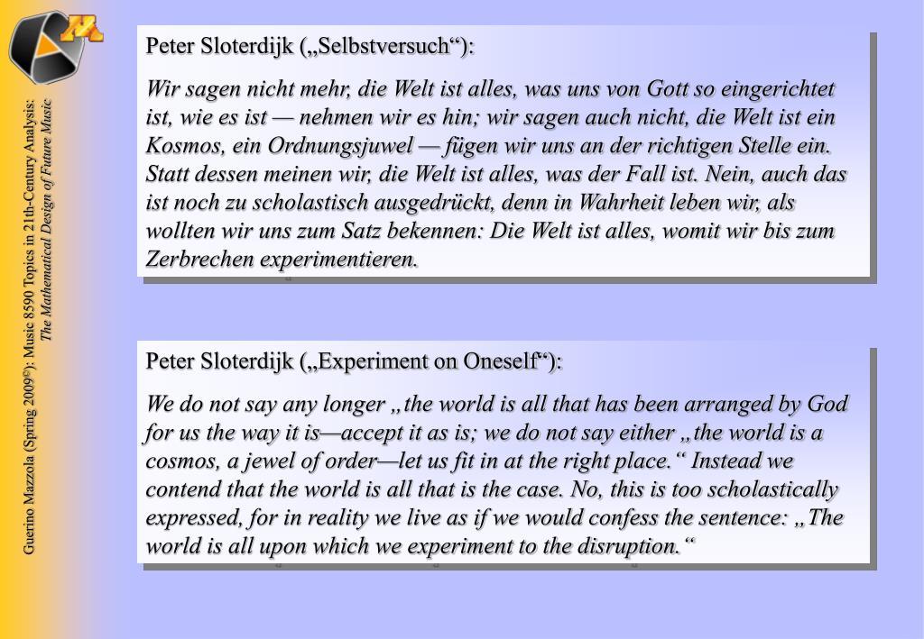 """Peter Sloterdijk (""""Selbstversuch""""):"""