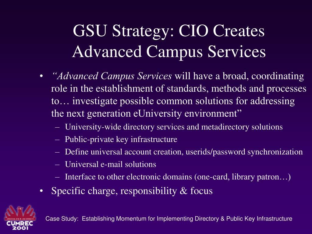 GSU Strategy: CIO Creates Advanced Campus Services