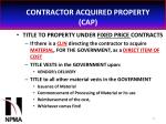 contractor acquired property cap32