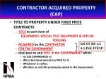 contractor acquired property cap33