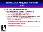 contractor acquired property cap35