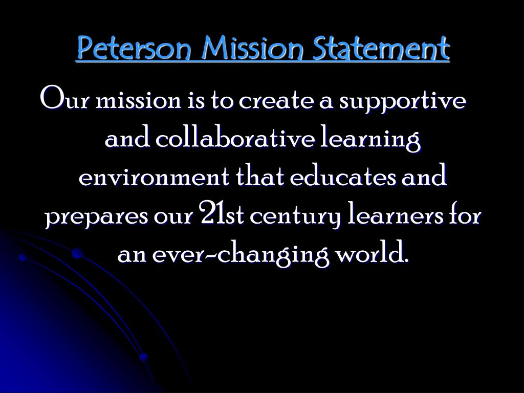 Peterson Mission Statement