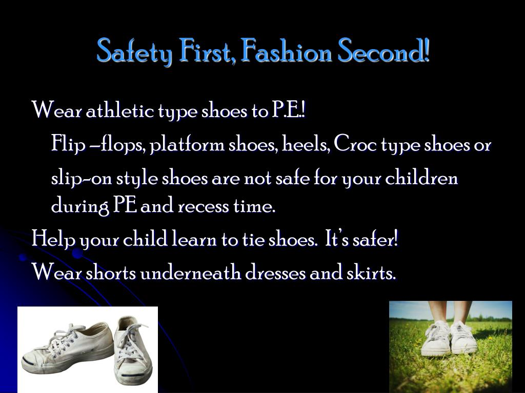 Safety First, Fashion Second!