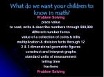 what do we want your children to know in math