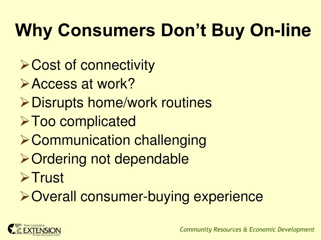 Why Consumers Don't Buy On-line