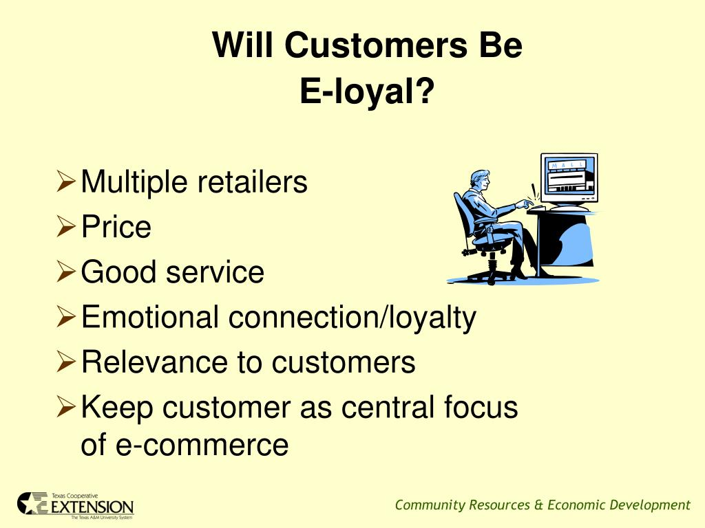 Will Customers Be