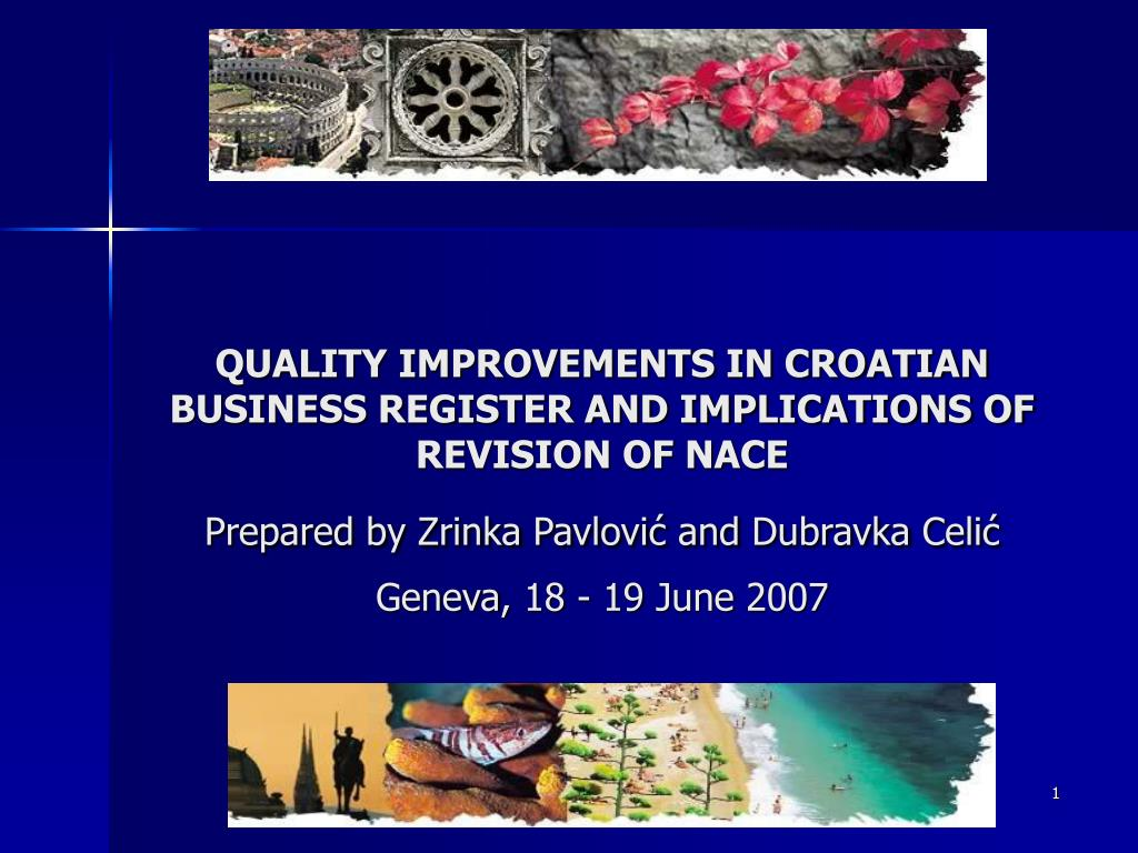 QUALITY IMPROVEMENTS IN CROATIAN BUSINESS REGISTER AND IMPLICATIONS OF REVISION OF NACE