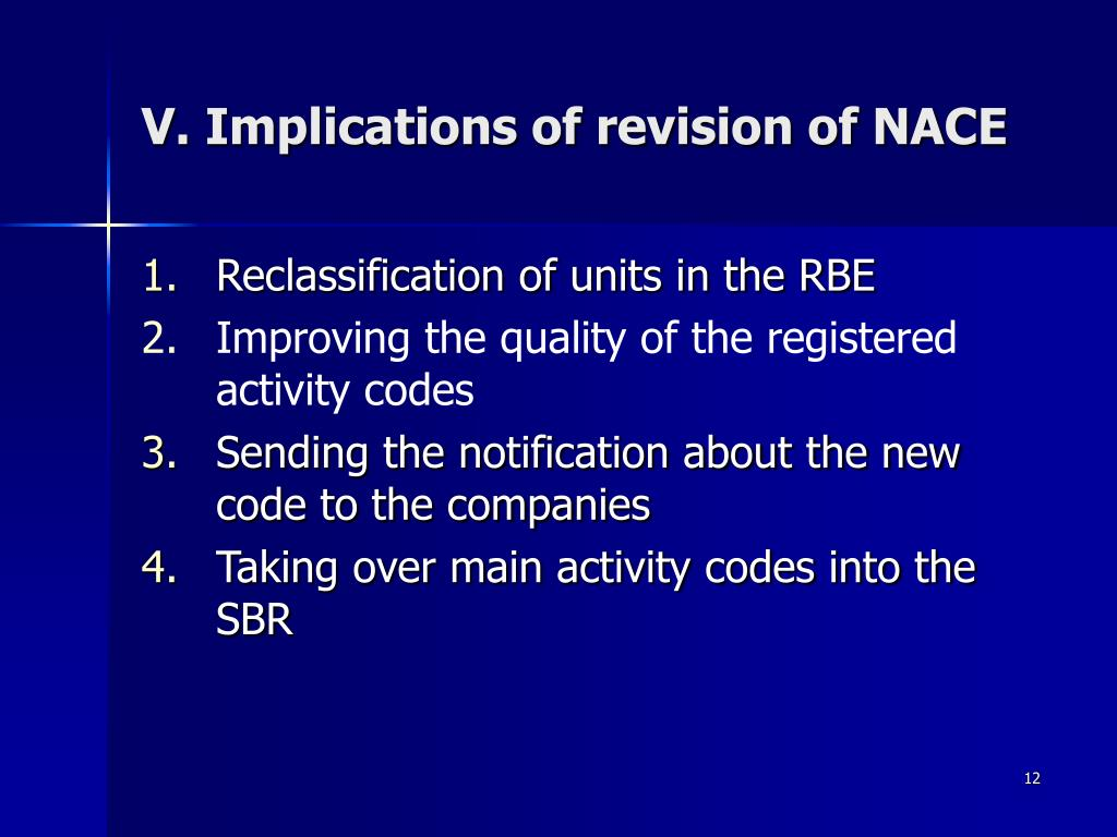 V. Implications of revision of NACE