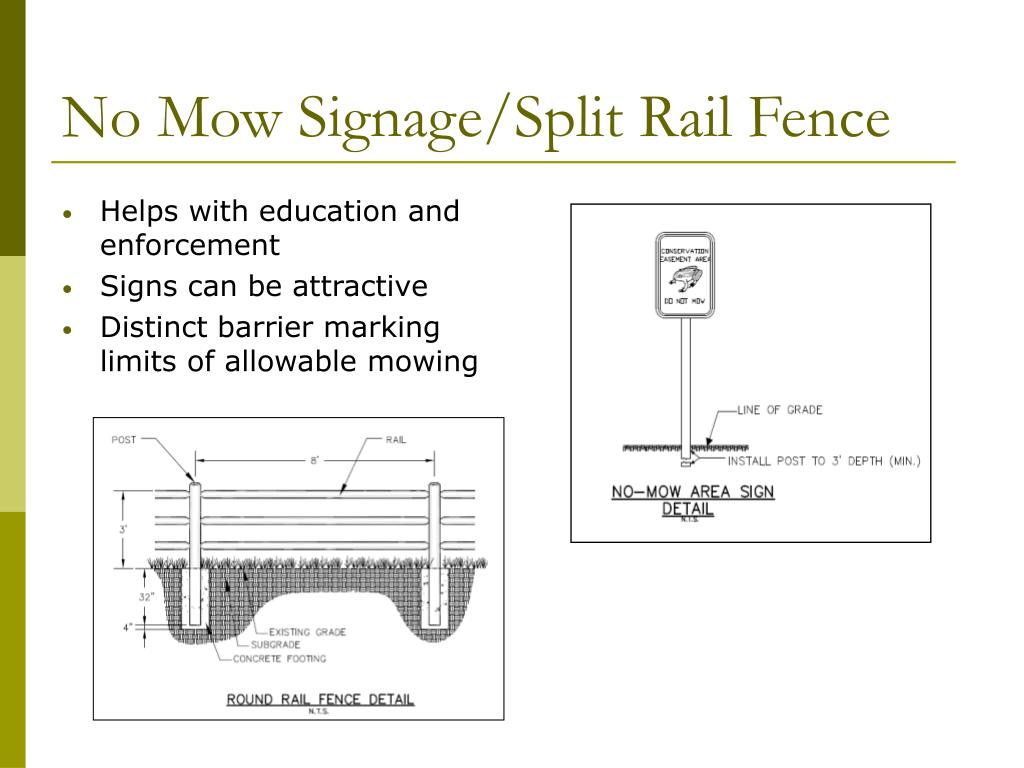No Mow Signage/Split Rail Fence