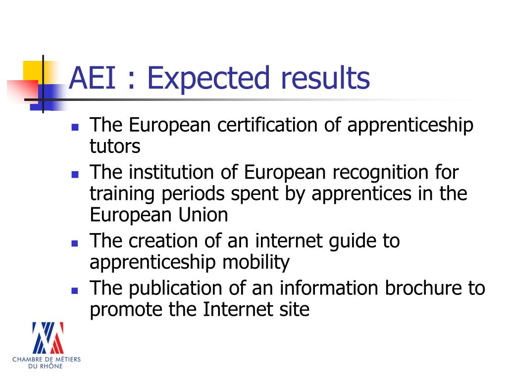 AEI : Expected results