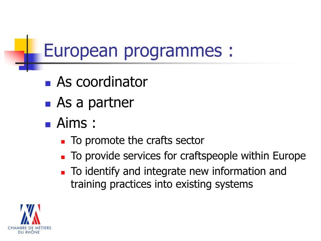 European programmes :