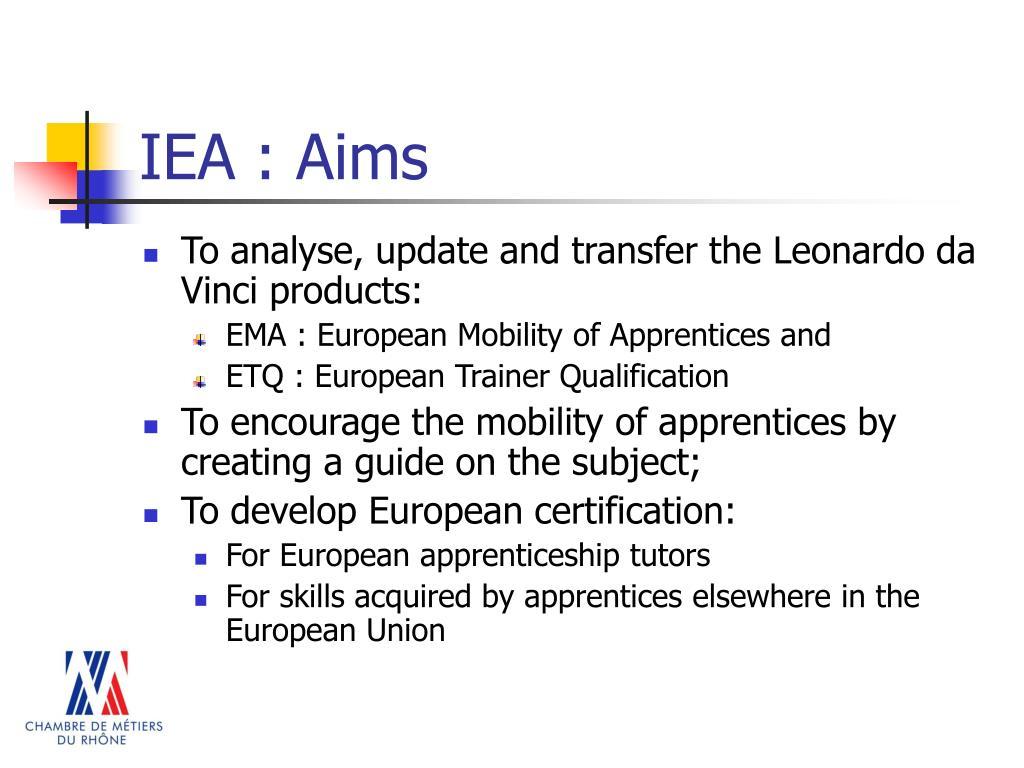 IEA : Aims