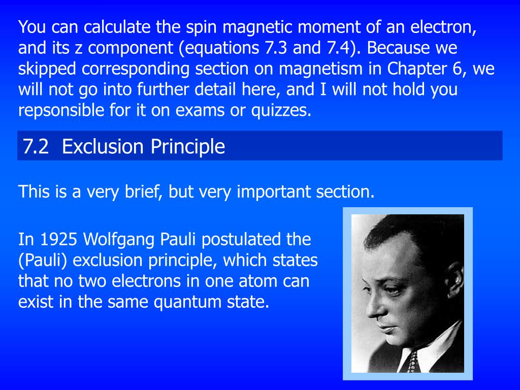 the pauli exclusion principle and the nobel prize for physics of its creator wolfgang pauli Wolfgang pauli the pauli exclusion principle is the quantum mechanical principle which states that two or more identical fermions (particles with half-integer spin ) in 1945, after.