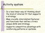 activity system