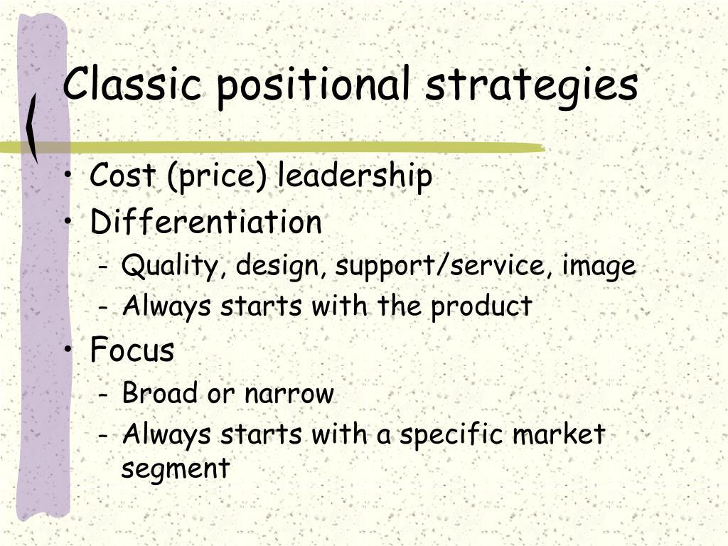 Classic positional strategies