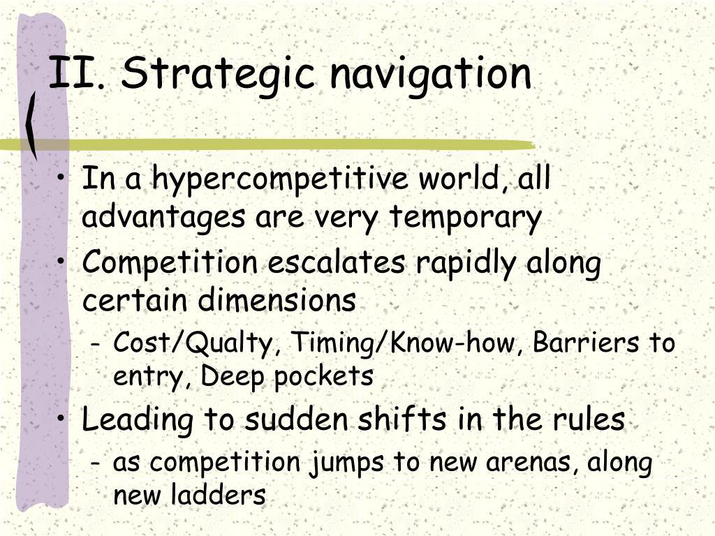 II.Strategic navigation