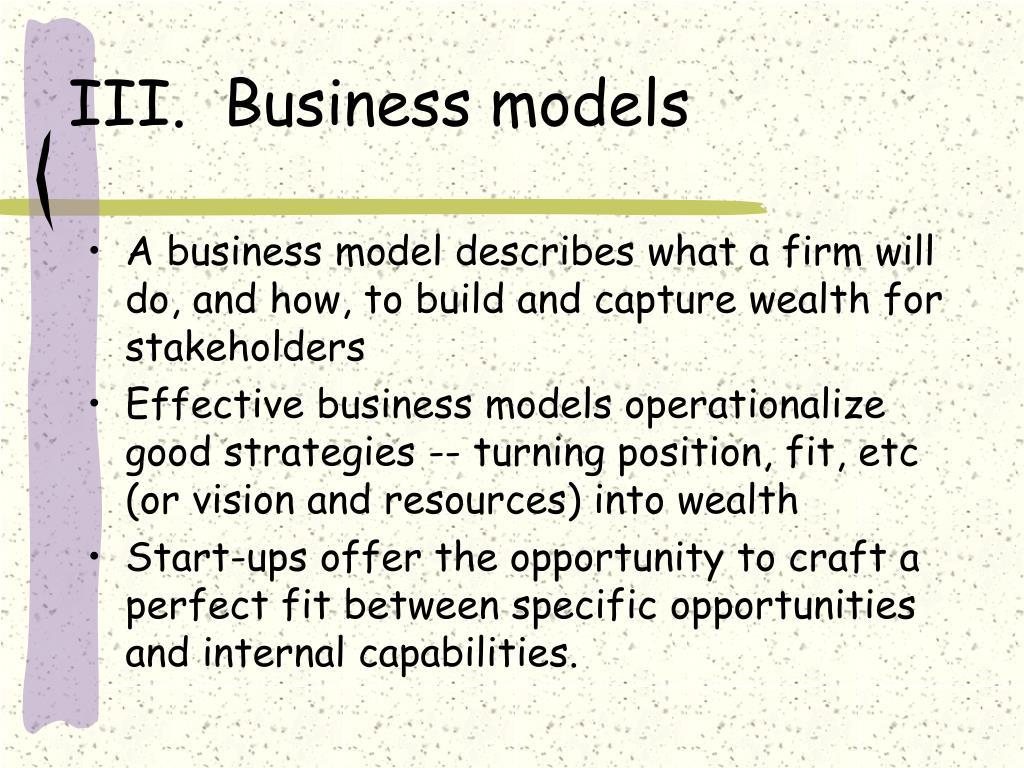 III.  Business models