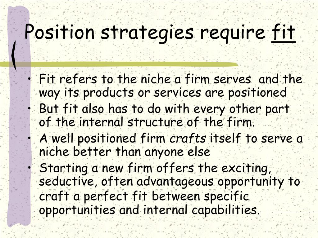 Position strategies require