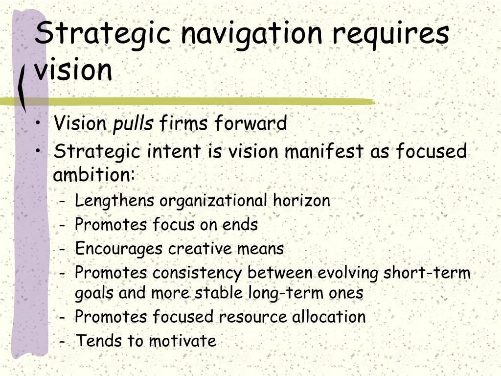 Strategic navigation requires vision