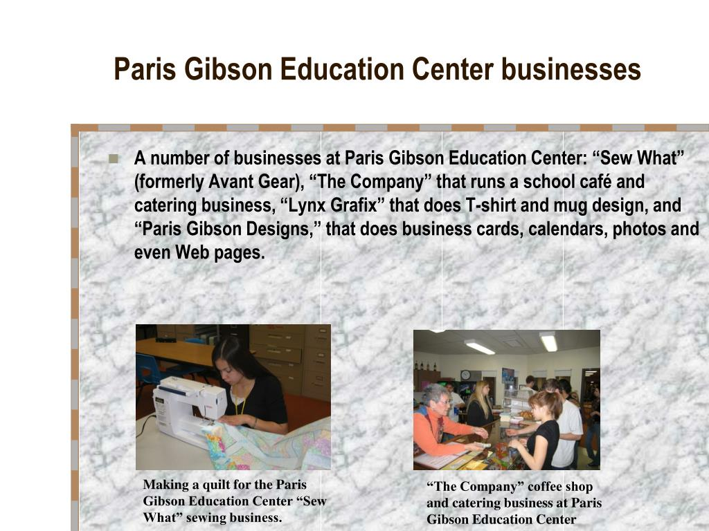 Paris Gibson Education Center businesses