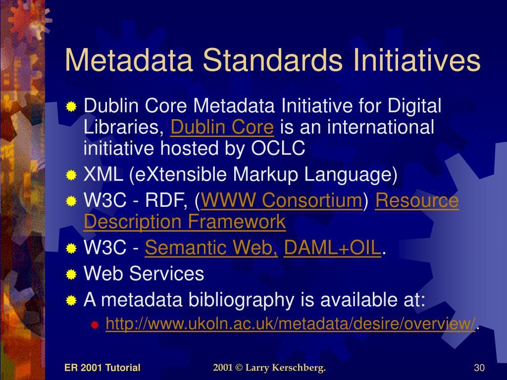 Metadata Standards Initiatives