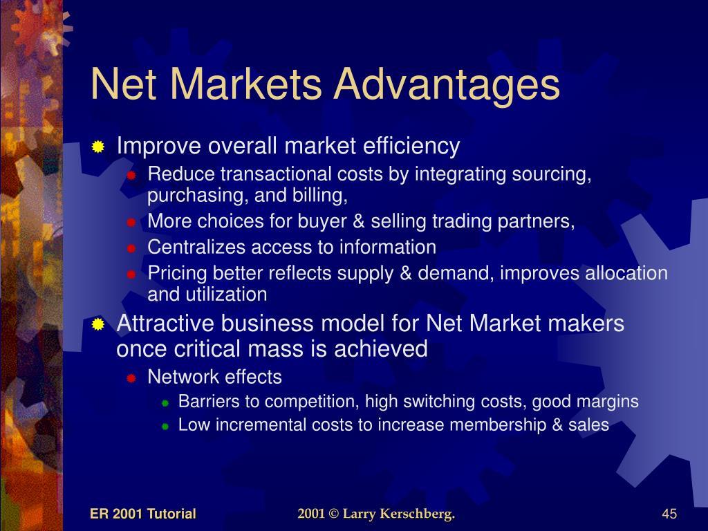 Net Markets Advantages