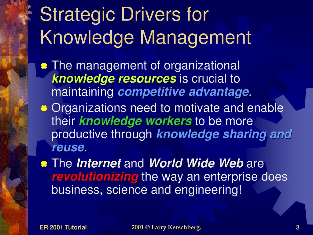 Strategic Drivers for Knowledge Management