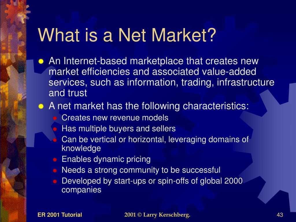 What is a Net Market?