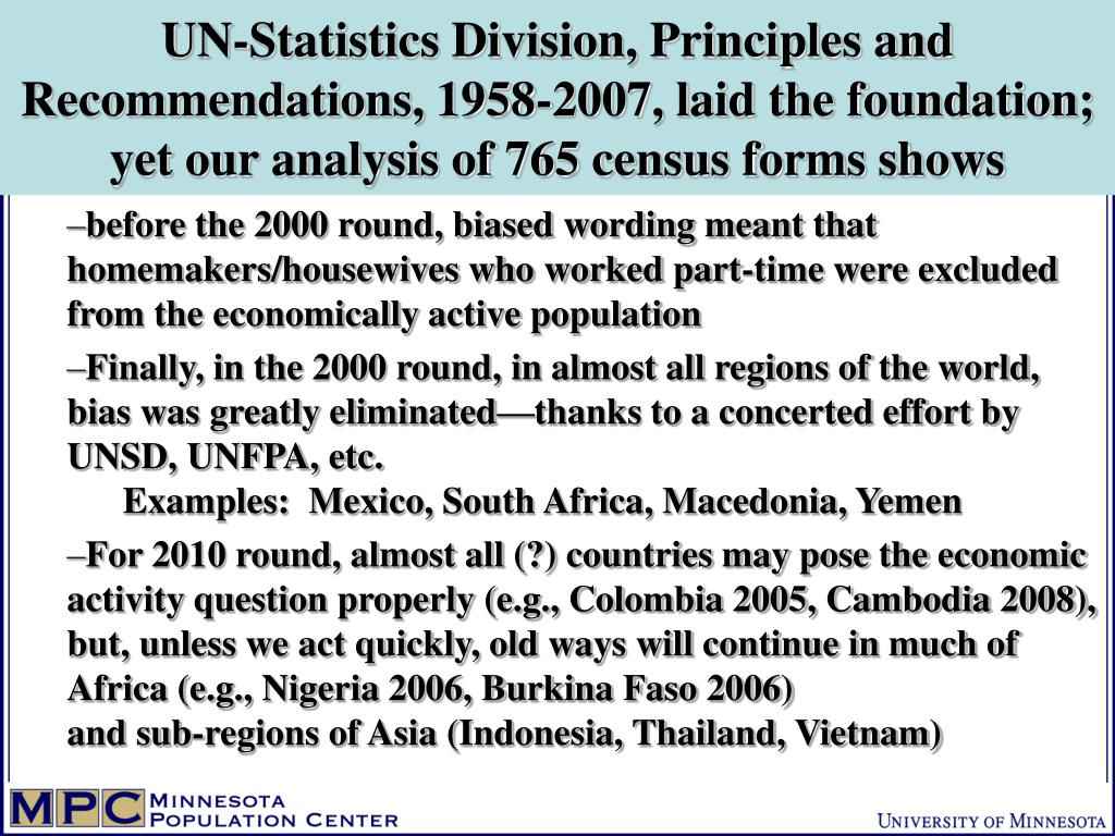UN-Statistics Division, Principles and Recommendations, 1958-2007, laid the foundation;