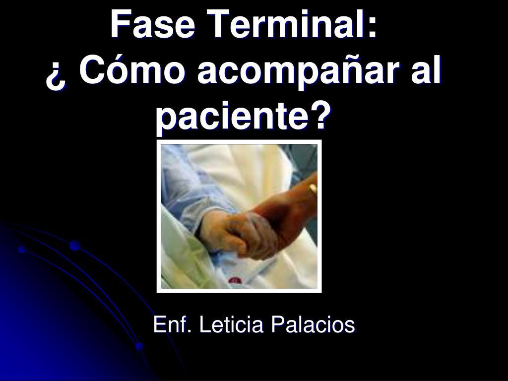 Fase Terminal: