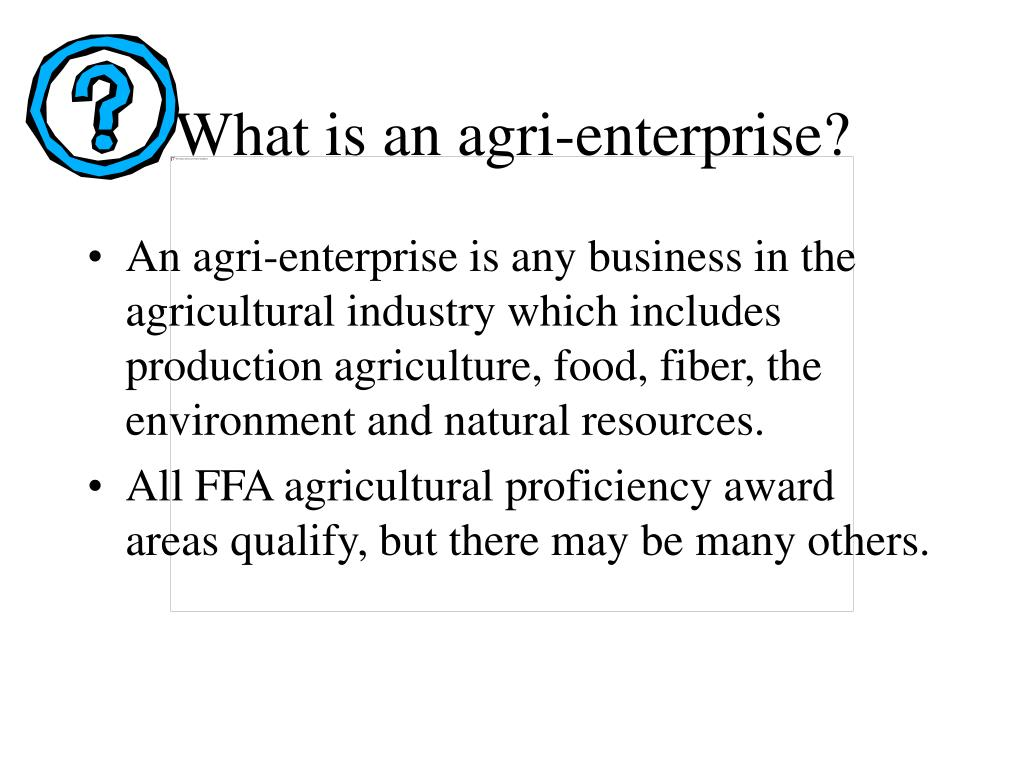 What is an agri-enterprise?