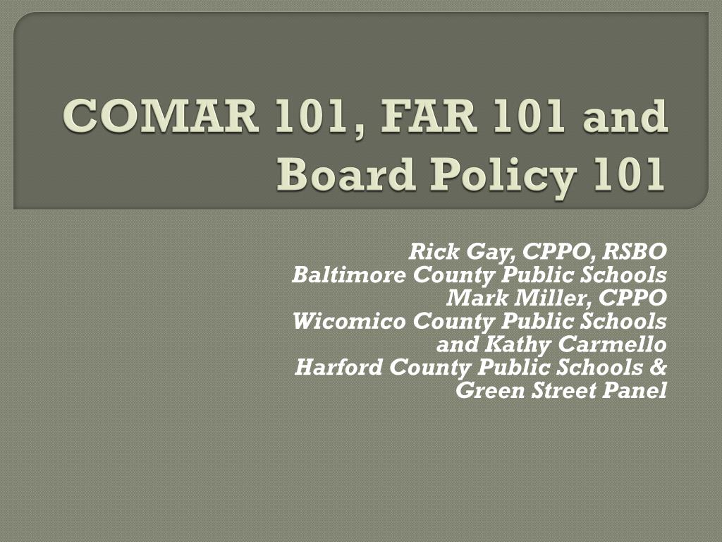 COMAR 101, FAR 101 and Board Policy 101