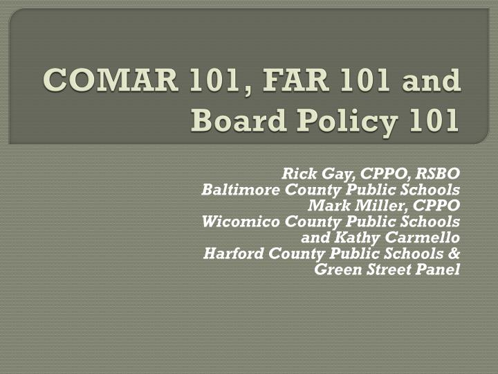 Comar 101 far 101 and board policy 101