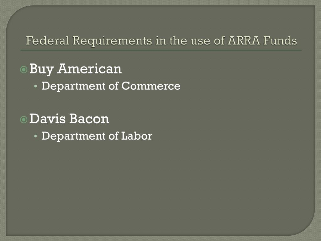 Federal Requirements in the use of ARRA Funds