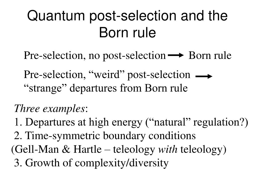Quantum post-selection and the Born rule