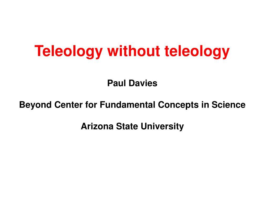 Teleology without teleology
