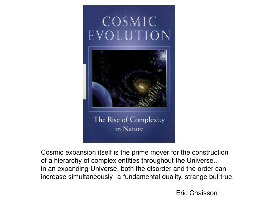 Cosmic expansion itself is the prime mover for the construction