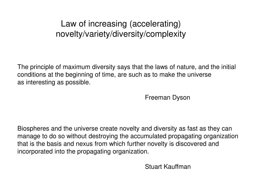 Law of increasing (accelerating)