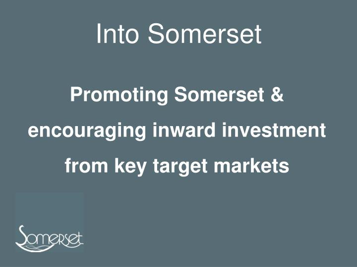 Into somerset