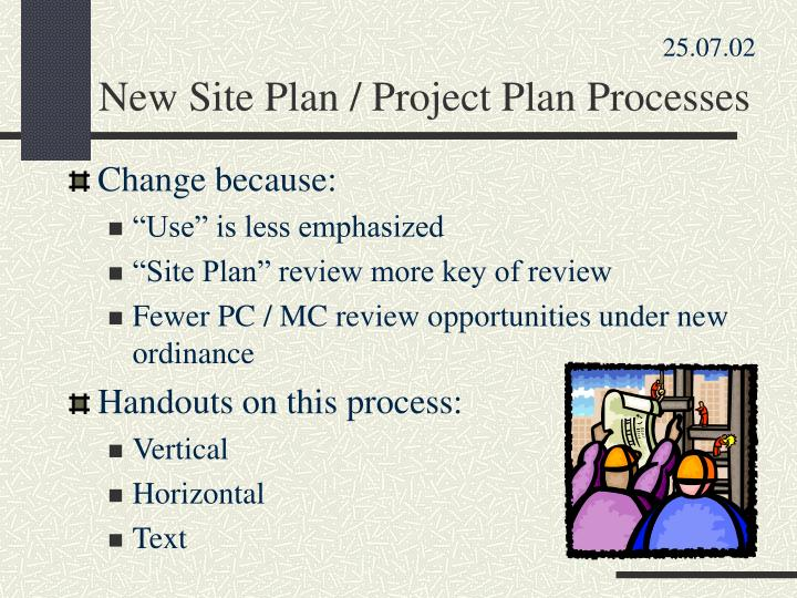 New site plan project plan processes