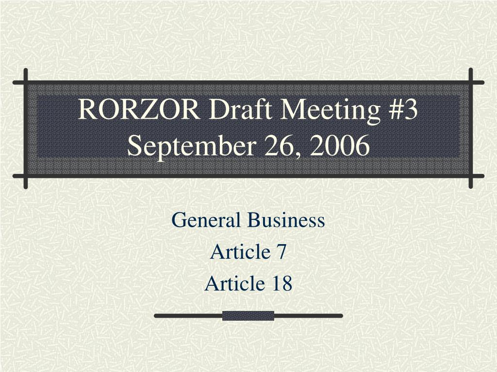 RORZOR Draft Meeting #3