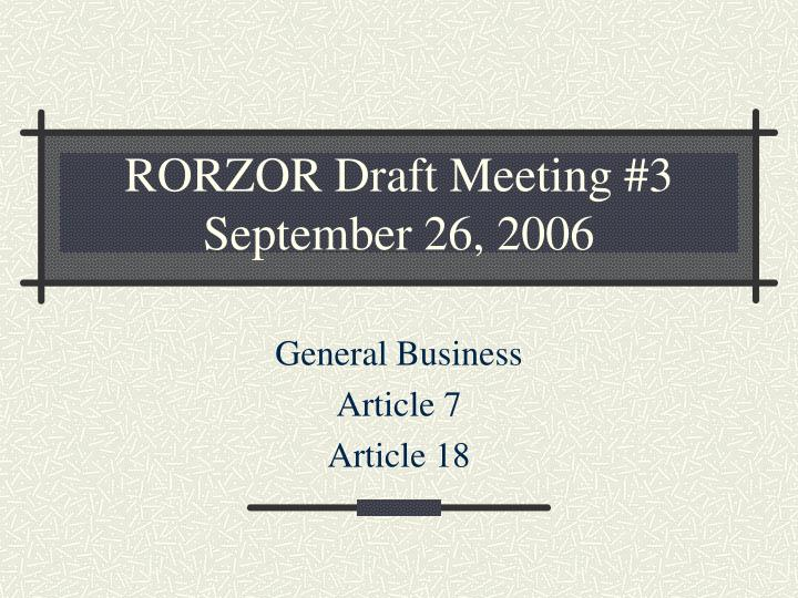Rorzor draft meeting 3 september 26 2006