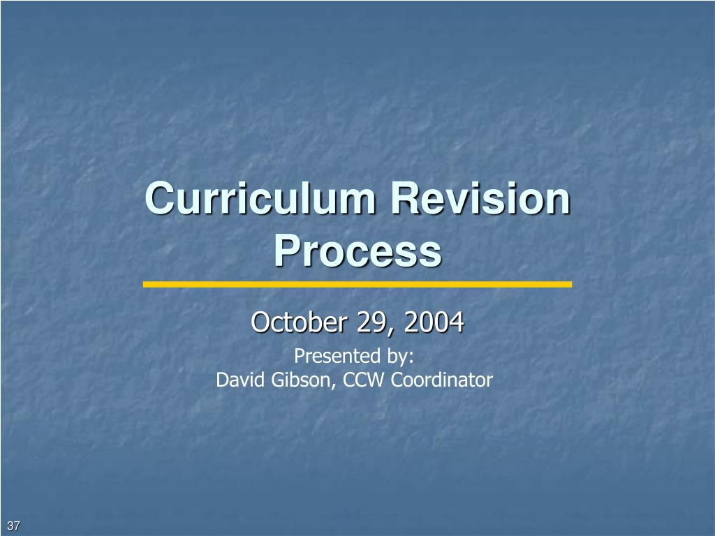 Curriculum Revision Process