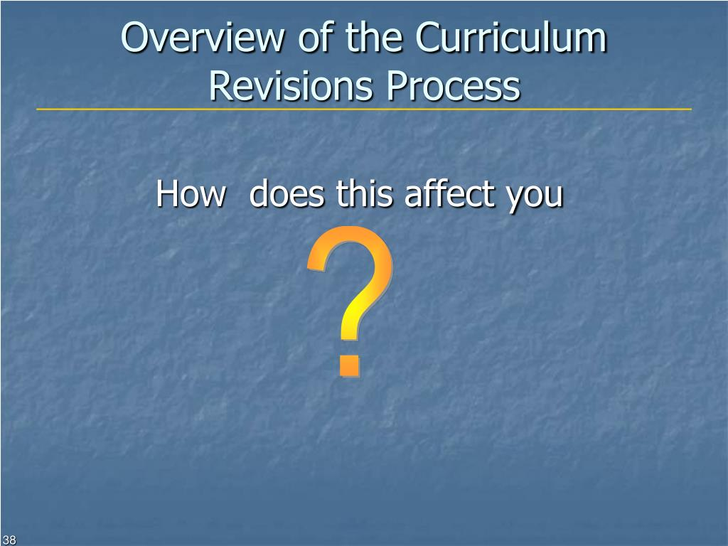 Overview of the Curriculum Revisions Process