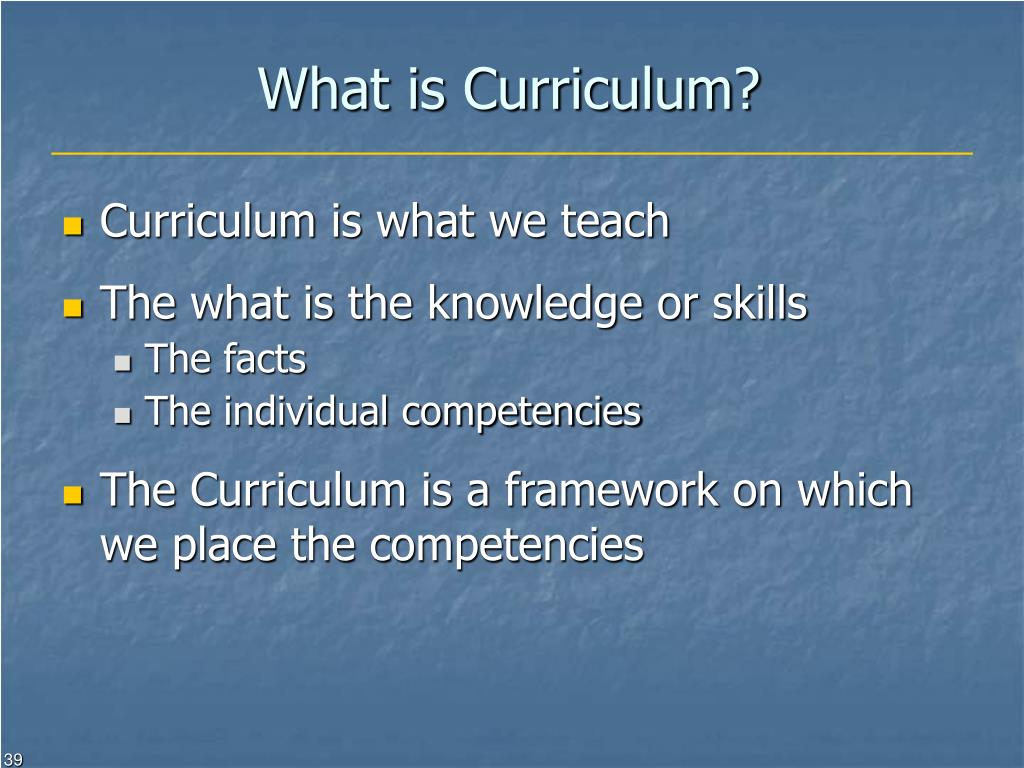 What is Curriculum?