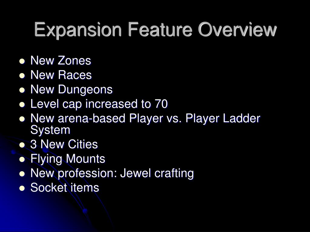 Expansion Feature Overview