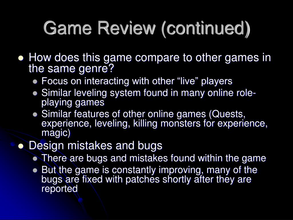 Game Review (continued)