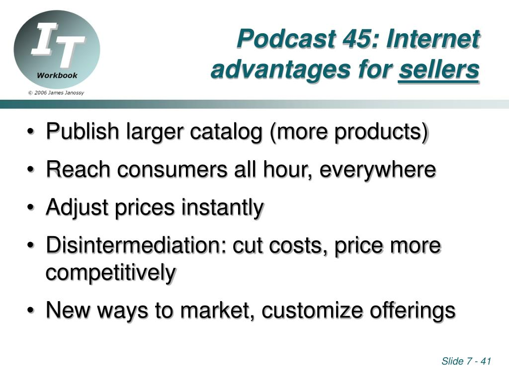 Podcast 45: Internet advantages for